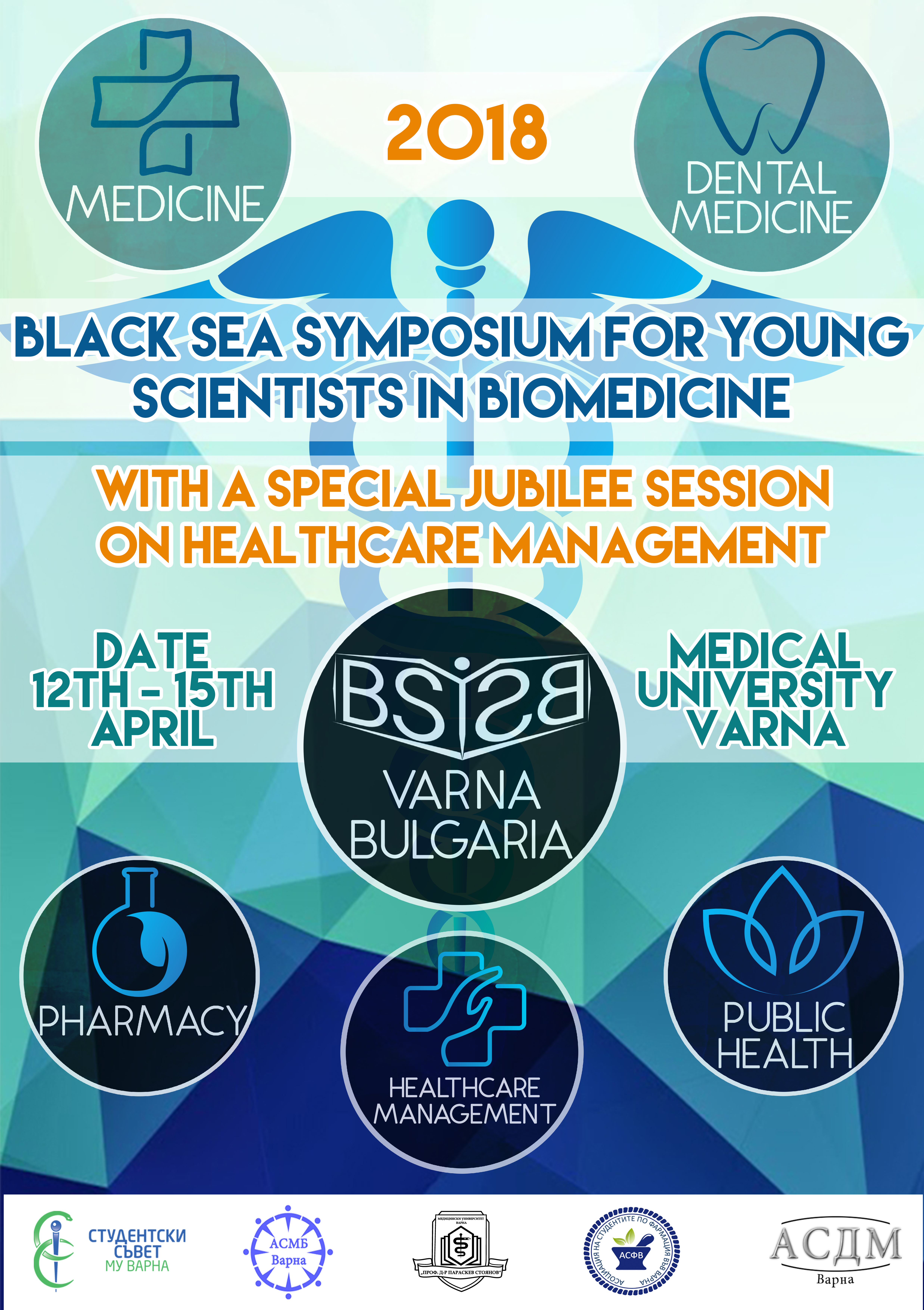 Black Sea Symposium for Young Scientists in Biomedicine 2018 with a Jubilee Session on Healthcare Management